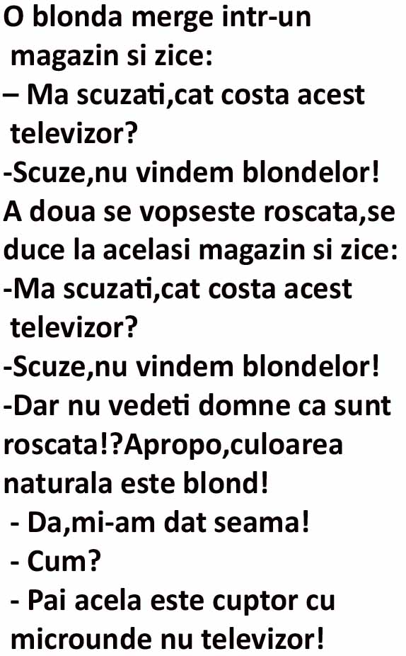 O blonda merge in magazin si zice